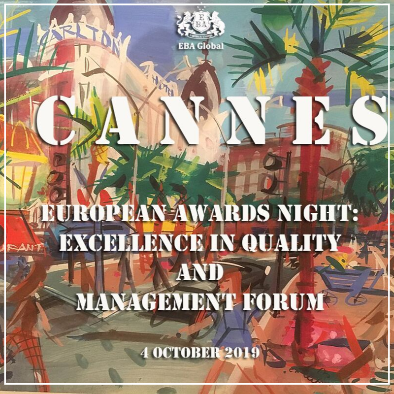 European Awards Night: Excellence in Quality and Management Forum 4 October, 2019, Cannes, France