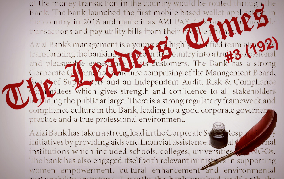 Issue #3(192) of The Leaders Times dedicated to AZIZI BANK is already online!
